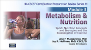 CSCS Online Review Series: Module 3-Metabolism and Nutrition, Version 1.1-T