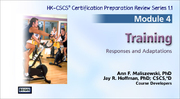 CSCS Online Review Series: Module 4-Training, Version 1.1-T