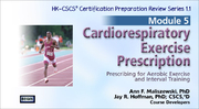 CSCS Online Review Series: Module 5-Cardiorespiratory Prescription, Version 1.1-NT