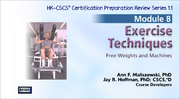 CSCS Online Review Series: Module 8-Exercise Techniques, Version 1.1-T