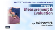 CSCS Online Review Series: Module 9-Measurement & Evaluation, Version 1.1-NT
