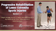 Progressive Rehabilitation of Lower Extremity Sports Injuries Enhanced Online CE Course, Version 1.1