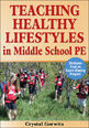 Teaching Healthy Lifestyles in Middle School PE eBook Cover