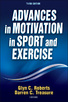 Advances in Motivation in Sport and Exercise 3rd Edition eBook