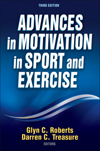 Advances in motivation in sport and exercise 3rd edition ebook -.
