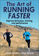 The Art of Running Faster Cover