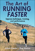 The Art of Running Faster eBook