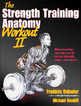 The Strength Training Anatomy Workout II Cover