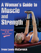Woman's Guide to Muscle and Strength, A Cover