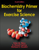 Biochemistry Primer for Exercise Science-4th Edition