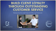 CMT: Build Client Loyalty Through Outstanding Customer Service