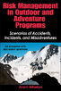 Risk Management in Outdoor And Adventure Programs eBook