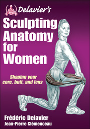 Delavier's Sculpting Anatomy for Women