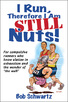 I Run, Therefore I Am Still Nuts! eBook