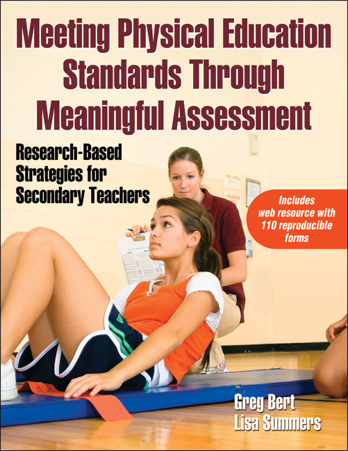 Meeting Physical Education Standards Through Meaningful Assessment With Web Resource