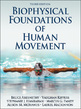 Biophysical Foundations of Human Movement-3rd Edition Cover