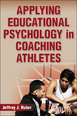 Applying Educational Psychology in Coaching Athletes eBook Cover
