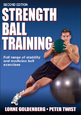 Build a strength ball program with enhanced e-book edition of Strength Ball Training