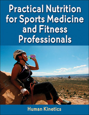 Practical Nutrition for Sports Medicine and Fitness Professionals  eBook