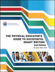 The Physical Educator's Guide to Successful Grant Writing-2nd Edition