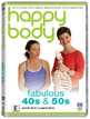 Happy Body - Fabulous 40s & 50s DVD Cover
