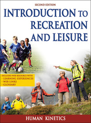 Introduction to Recreation and Leisure Web Resource-2nd Edition