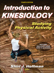Introduction to Kinesiology Presentation Package plus Image Bank-4th Edition