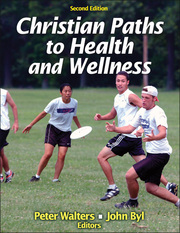 Christian Paths to Health and Wellness 2nd Edition  (eBook, PDF Version)