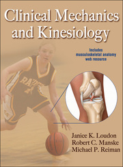 Clinical Mechanics and Kinesiology With Web Resource