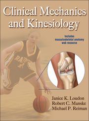 Clinical Mechanics and Kinesiology eBook With Web Resource