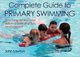 Complete Guide to Primary Swimming eBook Cover