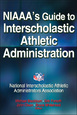 NIAAA's Guide to Interscholastic Athletic Administration Cover