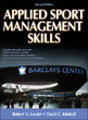 Applied Sport Management Skills 2nd Edition With Web Study Guide Cover