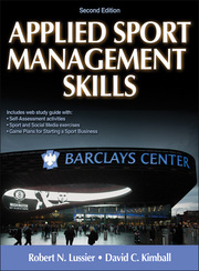 Applied Sport Management Skills 2nd Edition eBook With Web Study Guide