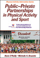 Public-Private Partnerships in Physical Activity and Sport (eBook, PDF Version) Cover