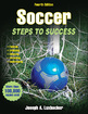 Become a complete soccer player, step by step, with enhanced edition of Soccer: Steps to Success