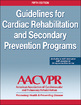Guidelines for Cardiac Rehabilitation and Secondary Prevention Programs 5th Edition (With Web Resource) Cover