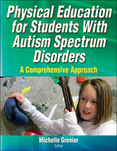 Physical Education for Students with Autism Spectrum Disorders