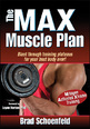 Transform your body in just six months with award-winning enhanced edition of The M.A.X. Muscle Plan