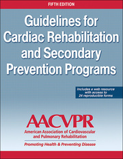Guidelines for Cardiac Rehabilitation and Secondary Prevention Programs 5th Edition eBook With Web Resource