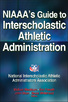NIAAA's Guide to Interscholastic Athletic Administration eBook