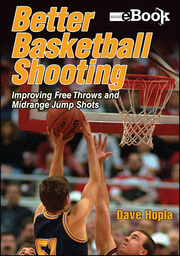 Better Basketball Shooting Mini eBook Version