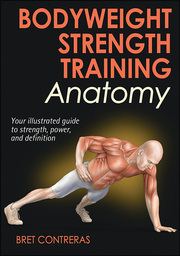 Bodyweight Strength Training Anatomy eBook