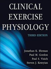 Clinical Exercise Physiology Presentation Package plus Image Bank-3rd Edition