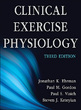 Clinical Exercise Physiology Presentation Package plus Image Bank-3rd Edition Cover