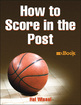 How to Score in the Post Mini eBook Cover