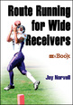 Route Running for Wide Receivers Mini eBook Cover