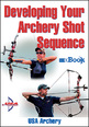 Developing Your Archery Shot Sequence Mini eBook Cover