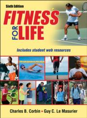 Fitness for Life 6th Edition With Web Resources-Cloth