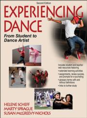 Experiencing Dance 2nd Edition With Web Resources